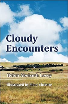 Cloudy Encounters (Black and White Version) by Helen Abelseth Locey (2014-12-04)