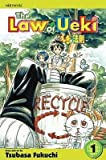 [ The Law of Ueki, Volume 1 BY Fukuchi, Tsubasa ( Author ) ] { Paperback } 2006