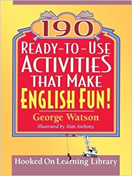 190 Ready-to-Use Activities That Make English Fun! by George Watson (2004-12-29)