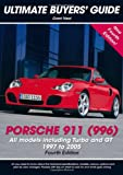 img - for Porsche 911 (996): All Models Including Turbo and GT 1997 to 2005 (Ultimate Buyers' Guide) book / textbook / text book
