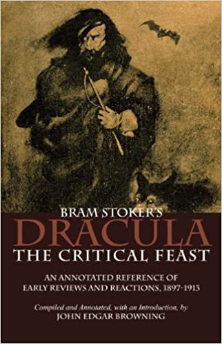 Ebook download gratuito Bram Stoker's Dracula: The Critical Feast, An Annotated Reference of Early Reviews & Reactions, 1897-1913 PDF RTF DJVU