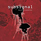 Subsignal : Beautiful & Monstrous