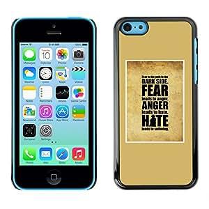 Be Good Phone Accessory // Dura Cáscara cubierta Protectora Caso Carcasa Funda de Protección para Apple Iphone 5C // yellow hate anger fear inspiring god