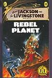 Rebel Planet, Steve Jackson and Ian Livingstone, 0440973600