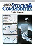 Technical Analysis of Stocks and Commodities : Trading Strategies, Jack K. Hutson, 0938773046