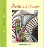 Inclined Planes, John Hudson Tiner, 1583401385