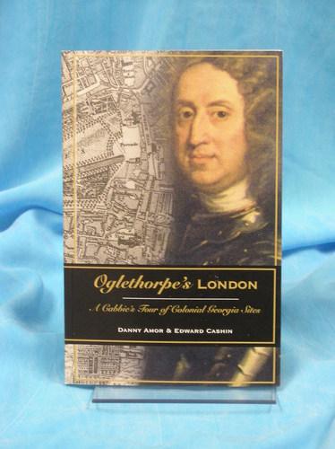 Download Oglethorpe's London A Cabbie's Tour of Colonial Georgia Sites pdf