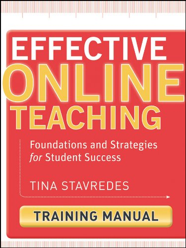 Effective Online Teaching, Training Manual: Foundations and Strategies for Student Success