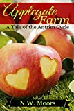 Applegate Farm: A Tale of the Antrim Cycle