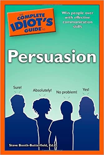 Amazon Com The Complete Idiot S Guide To Persuasion