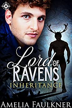 Lord of Ravens (Inheritance Book 3) by [Faulkner, Amelia]
