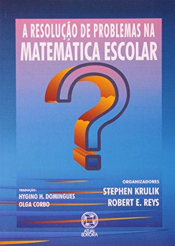 A Resolução de Problemas na Matemática Escolar