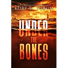 Under the Bones: A Lou Thorne Thriller (Shadows in the Water Book 2) (English Edition)