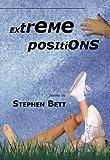 Extreme Positions, Stephen C. Bett, 0923389784