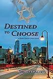 Destined to Choose (Rabbi David Cohen Book 1)