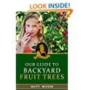 Grandpa's Orchard: Our Guide to Backyard Fruit Trees