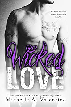 Wicked Love (Wicked White Series Book 3) by [Valentine, Michelle A.]