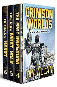 Crimson Worlds Collection II: Crimson Worlds Books 4-6 (Crimson Worlds Collections Book 2) by [Allan, Jay]