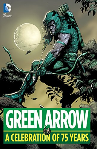 Green Arrow: A Celebration of 75 Years (Jack Kirby Green Arrow compare prices)