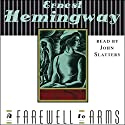 A Farewell to Arms Audiobook by Ernest Hemingway Narrated by John Slattery