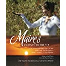 Marie's Journey to the Sea: A Voyage Inspired by Hope and the Thousands Who Traveled With Her