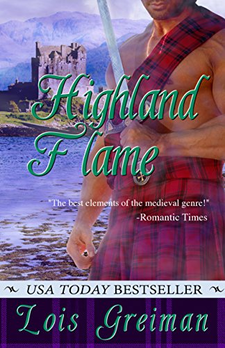 Highland Flame Highland Heroes Book 2 Kindle Edition By Lois