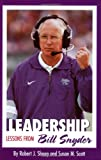 Leadership : Lessons from Bill Snyder, Shoop, Robert J. and Scott, Susan M., 0897459814