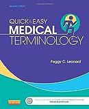 Quick & Easy Medical Terminology, 7e