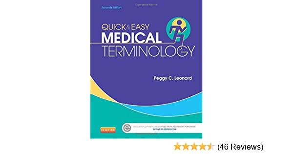 Quick easy medical terminology 7e leonard quick and easy quick easy medical terminology 7e leonard quick and easy medical terminology peggy c leonard ba mt med 9781455740703 amazon books fandeluxe Gallery