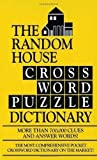 The Random House Crossword Puzzle Dictionary by Elliott, Stephen (1995) Mass Market Paperback