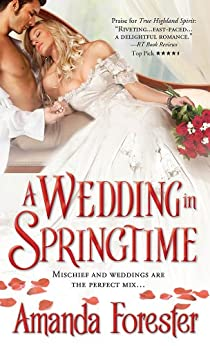 A Wedding in Springtime (Marriage Mart Book 1) by [Forester, Amanda]