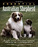 The Essential Australian Shepherd, Ian Dunbar and Howell Book House Staff, 1582450269