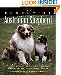 The Essential Australian Shepherd