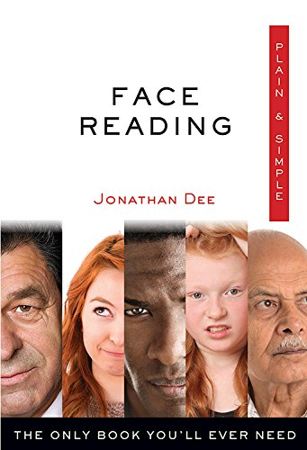 Face Reading Plain & Simple: The Only Book You'll Ever Need (Plain & Simple - Profile Shape Facial