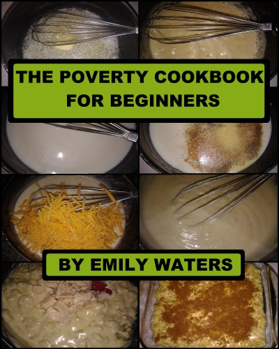 The Poverty Cookbook For Beginners by [Waters, Emily]