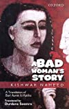 img - for A Bad Woman's Story: A Translation of Buri Aurat ki Katha book / textbook / text book