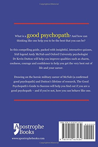 The Good Psychopath's Guide to Success: How to use your inner