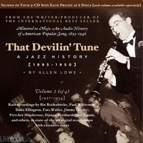 That Devilin' Tune: A Jazz History, Vol. 2 (1927-1934) by WEST HILL RADIO ARCHIVES