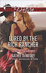 Lured by the Rich Rancher (Dynasties: The Lassiters Book 4)