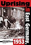 download ebook uprising in east germany, 1953: the cold war, the german question and the first major upheaval behind the iron curtain (national security archive cold war readers) (2001-06-25) pdf epub