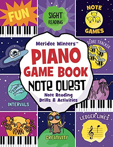 (Meridee Winters Note Quest (Piano Game Book): Note Reading Drills and Activities (Meridee Winters Game Book Series))