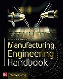 Manufacturing Engineering Handbook, Second Edition, Geng, Hwaiyu, 0071839771