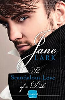 The Scandalous Love of a Duke (Marlow Intrigues Book 3) by [Lark, Jane]