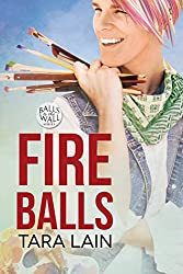Fire Balls (Balls to the Wall Book 2)