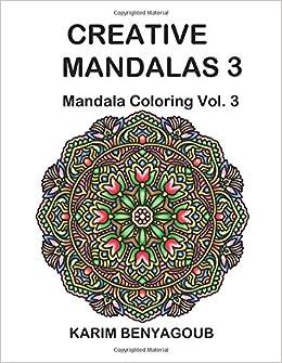 Creative Mandalas 3: Mandala Coloring: Volume 3