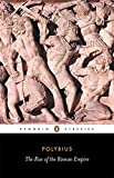 The Rise of the Roman Empire (Penguin Classics)