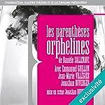 Les parenthèses orphelines | Danièle Sallenave
