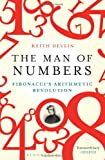 Front cover for the book The Man of Numbers: Fibonacci's Arithmetic Revolution by Keith Devlin