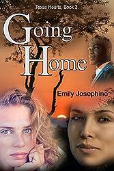 Going Home (Texas Hearts Book 3)