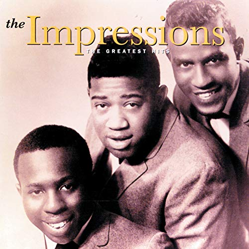 The Greatest Hits (The Best Of The Impressions)